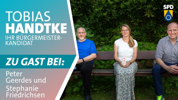 Tobias Handtke zu Gast bei Peter Geerdes & Stephanie Friedrichsen